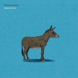 """Manu Ferrón - """"Misericordia"""" + """"Unanimiedad"""""""