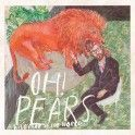 """Oh! Pears - """"Wild Part of the World"""" (VINILO)"""