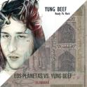"""Los Planetas / Yung Beef - """"Islamabad / Ready Pa Morir"""""""