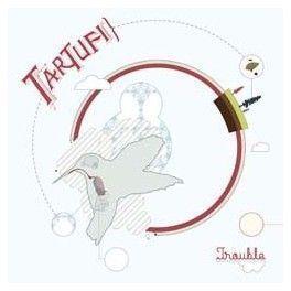 "Tartufi - ""Trouble"""