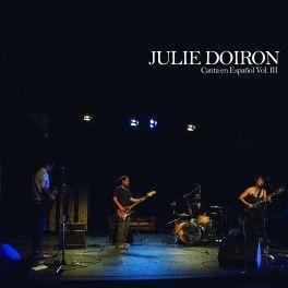 "PREVENTA - Julie Julie Doiron - ""Julie Doiron Canta en Español Vol. III"""